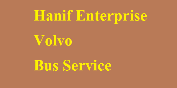 Hanif Enterprise Volvo Inter-City Bus Service