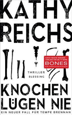 """Rezension """"Knochen Lügen nie"""" -  von Kathy Reichs"""