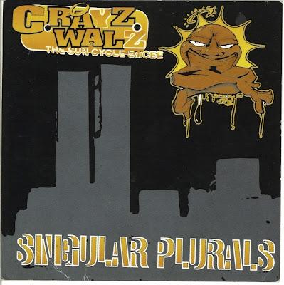 C-Rayz Walz - 2002-Singular Plurals [192 kbps]