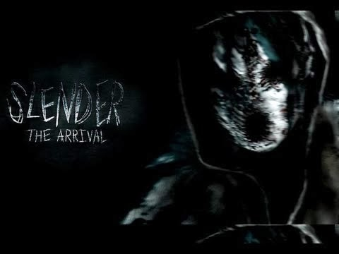 Slender. The arrival