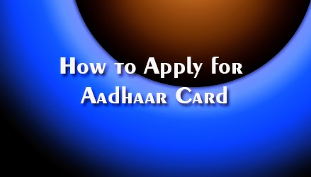 How to Apply for Aadhaar Card