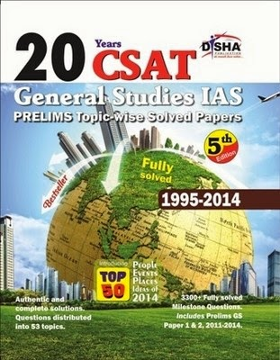 20 Years CSAT General Studies IAS Prelims Topic-wise Solved Papers : Fully Solved 1995 - 2014 (Engl
