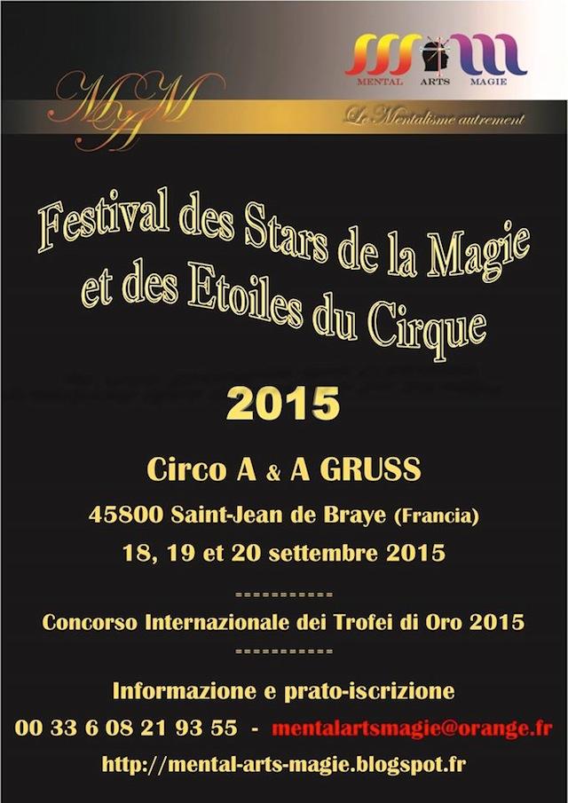 Festival des Stars de la Magie et des Etoiles du Cirque - Concorso Internazionale dei Trofei di Oro 2015
