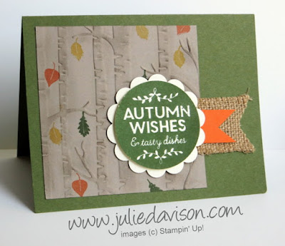 Stampin' Up! Holiday Catalog:  Among the Branches Autumn Wishes Card #stampinup www.juliedavison.com