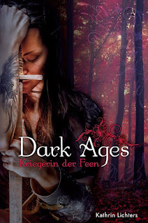 http://www.amazon.de/Dark-Ages-Kriegerin-Kathrin-Lichters-ebook/dp/B017FC8HOQ/ref=sr_1_1?s=digital-text&ie=UTF8&qid=1446394613&sr=1-1&keywords=kathrin+lichters