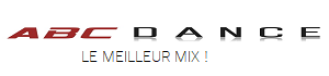 ABC Dance Radios : Le Meilleur Mix !