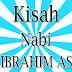 kisah nabi ibrahim álaihis salam