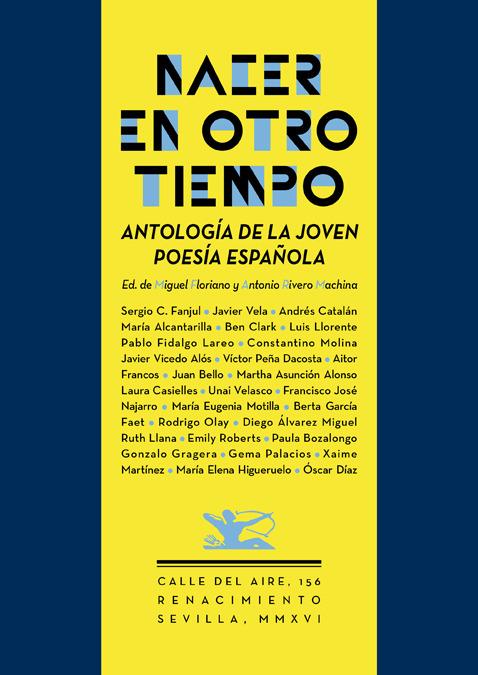 Nacer en otro tiempo: antología de la joven poesía española