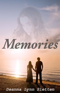 Memories - Deanna Lynn Sletten