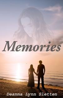 Memories - Deanna Lynn Sletten