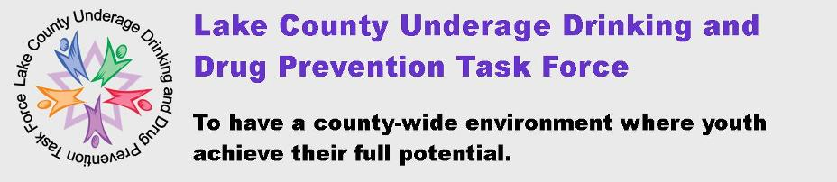 Lake County Underage Drinking and Drug Prevention Task Force