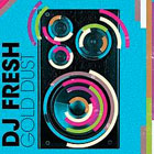 The 100 Best Songs Of The Decade So Far: 57. DJ Fresh - Gold Dust