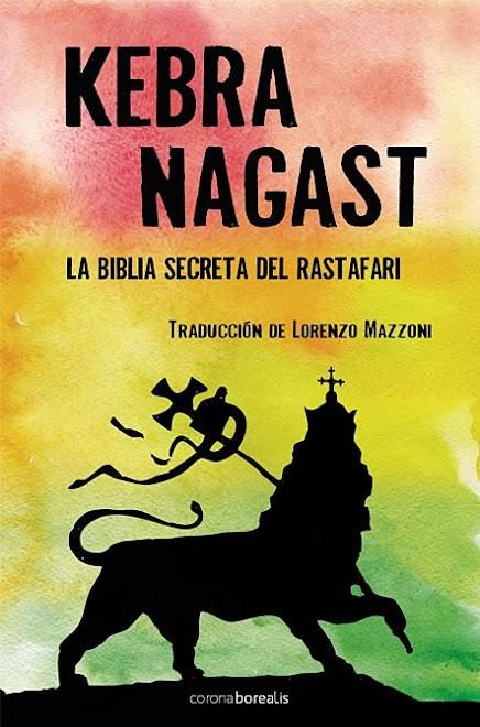 KEBRA NAGAST: LA BIBLIA SECRETA DEL RASTAFARI