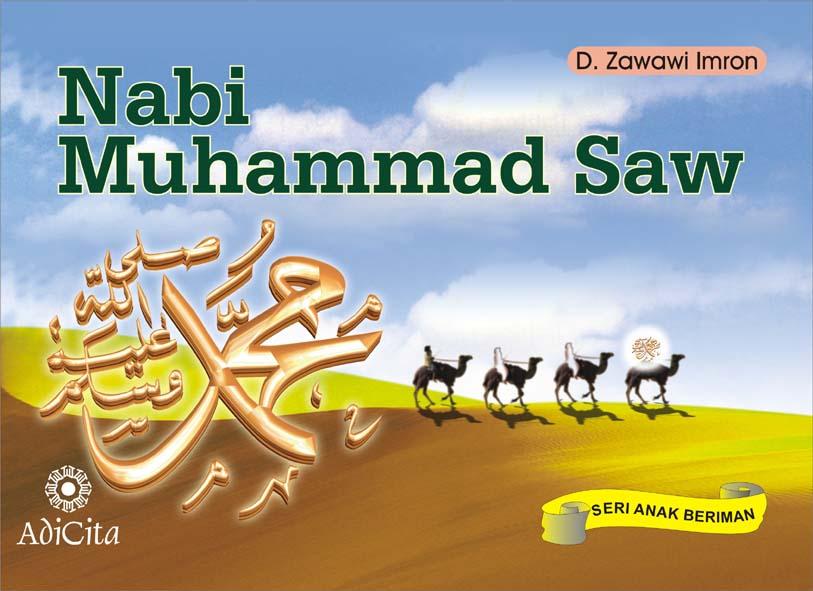 Berbagi Cerita Dengan Sesama: Sejarah Nabi Muhammad SAW