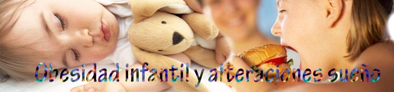 Obesidad infantil y alteraciones sueño