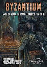 Byzantium di Andrea Gualchierotti e Lorenzo Camerini