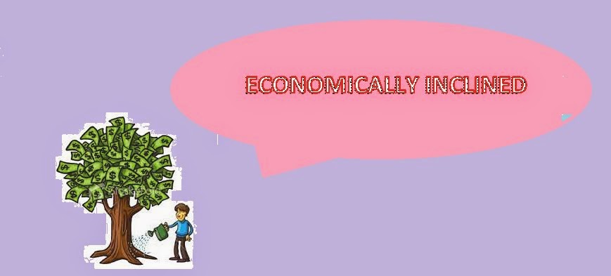 ECONOMICALLY INCLINED