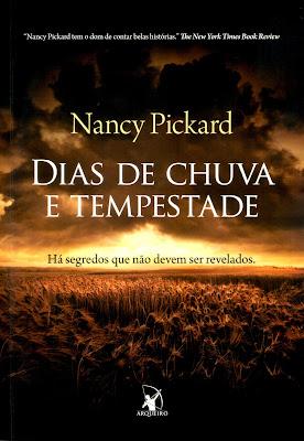"""Capa do livro """"Dias de Chuva e Tempestade"""", de Nancy Pickard"""