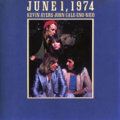 Kevin Ayers-John Cale-Eno-Nico - June 1,1974 (1974) (Multinational, Canterbury Scene, Avant-Garde)