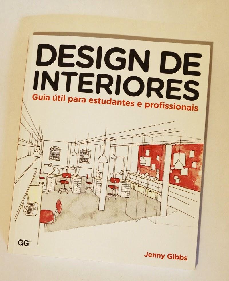 capa do livro Design de interiores: guia útil para estudantes e profissionais - autora Jenny Gibs