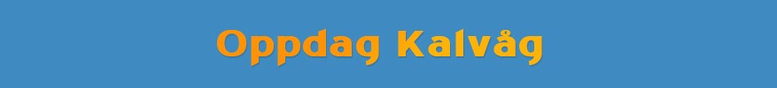 Oppdag Kalvåg