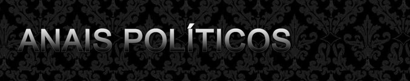 ANAIS POLÍTICOS