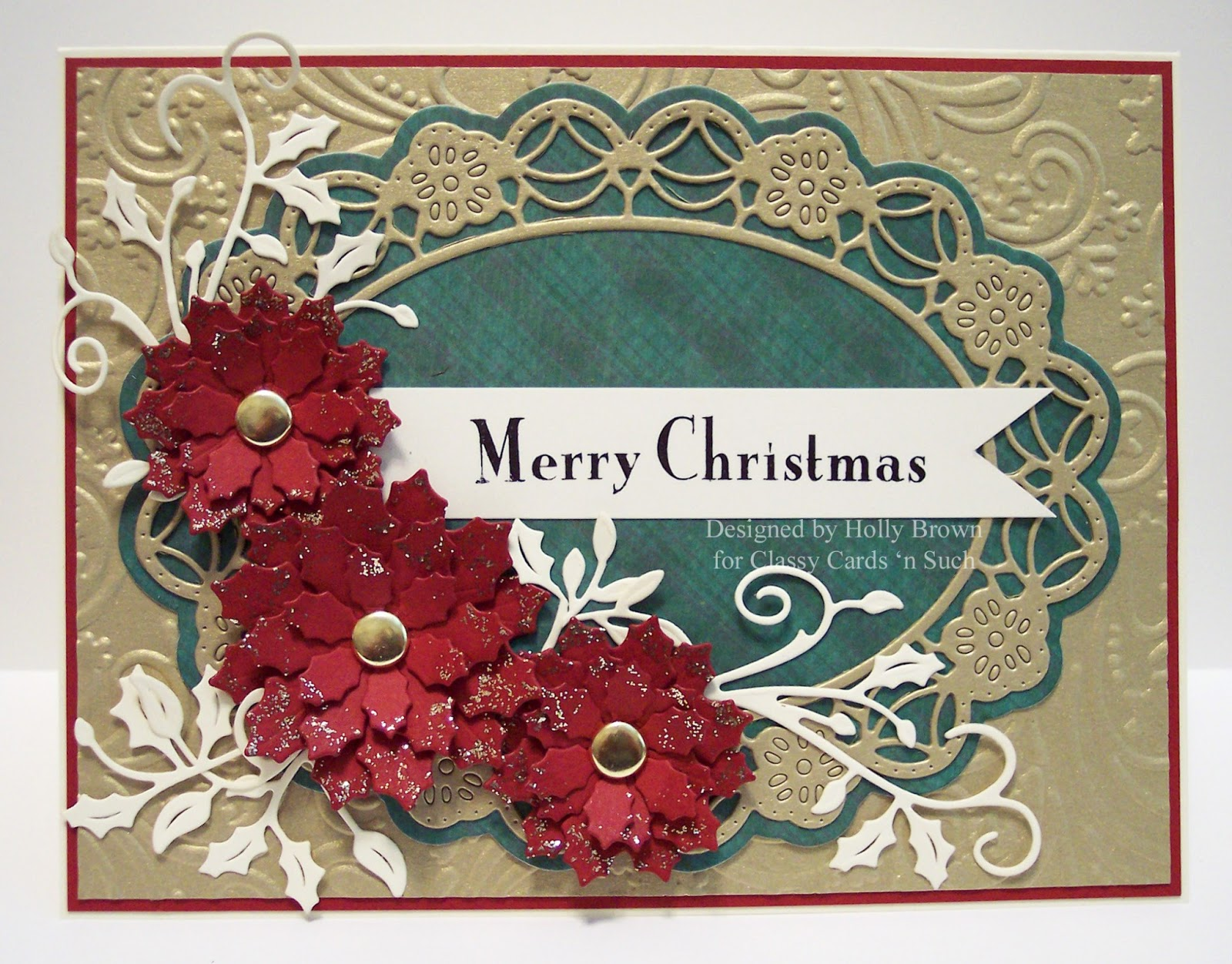 Classy cards n such gold poinsettia christmas ive used a lot of products from classy cards n such on this card so i will list them first and then go through the card making process with you m4hsunfo