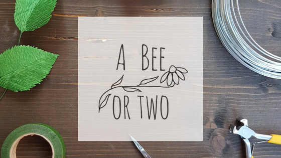 A Bee or two - Paper Flowers