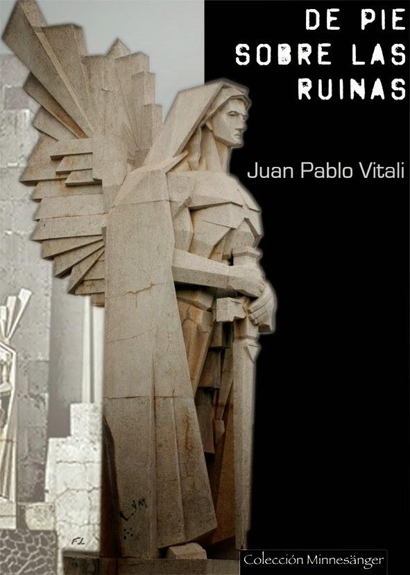 De Pie Sobre las Ruinas