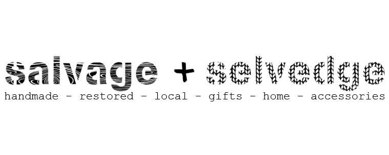 Salvage &amp; Selvedge