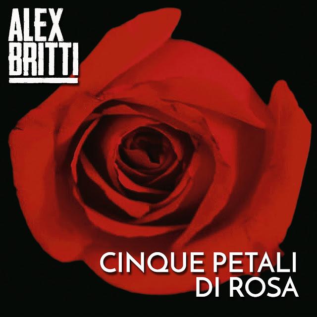 Alex Britti - Cinque petali di rosa