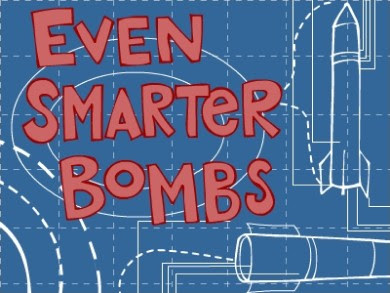 Even Smart Bombs