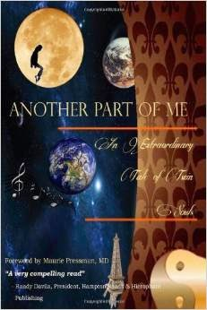 Another Part of Me - An Extraordinary Tale of Twin Souls