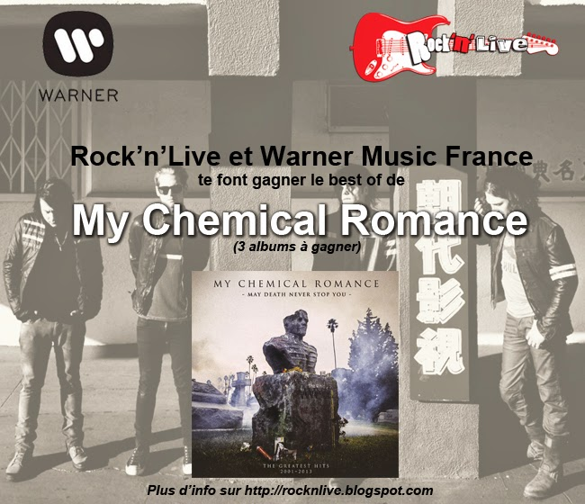 concours rock'n'live my chemical romance best of may death never stop you warner music france guillaume torrent marie le bannier