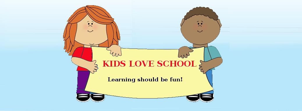 Kids Love School