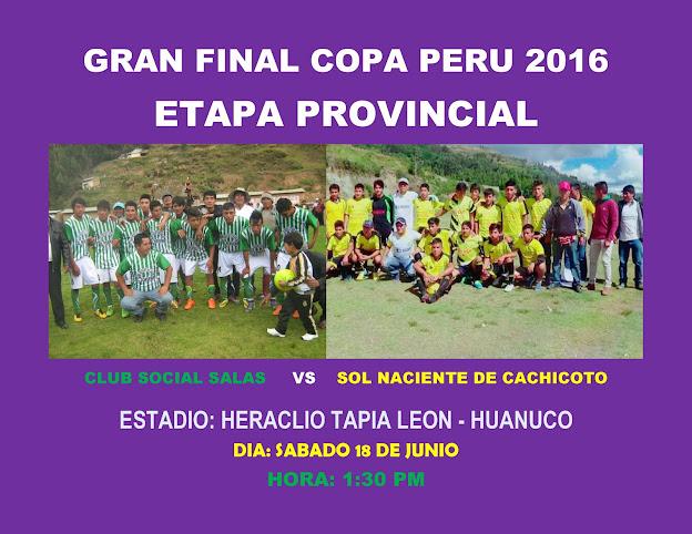 GRAN FINAL DE COPA PERU ETAPA PROVINCIAL