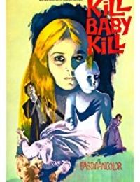 Kill, Baby... Kill! | Bmovies