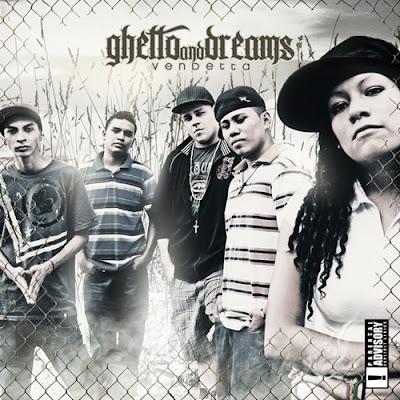 ghetto and dreams - vendetta (2012)