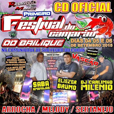 CD FESTIVAL DO CAMARÃO DO BAILIQUE 2015 - PRODUÇÃO DJ MANOEL JUNIOR 25.08.2015