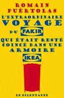 http://lire-relire.blogspot.fr/2014/06/lextraordinaire-voyage-du-fakir-qui.html
