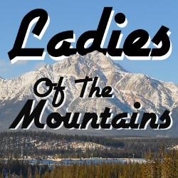 ladies of the mountains