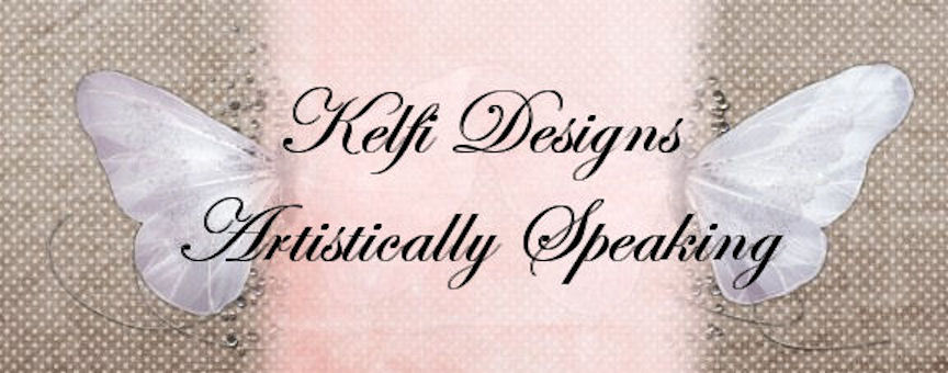 Kelfi Designs - Artistically Speaking