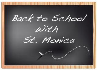Back to School, St. Monica, Prayer, Saint of Modern Mothers