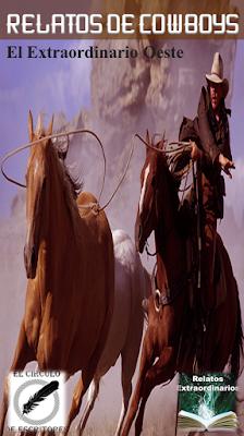 http://www.bubok.es/libros/242939/RELATOS-DE-COWBOYS-El-Extraordinario-Oeste