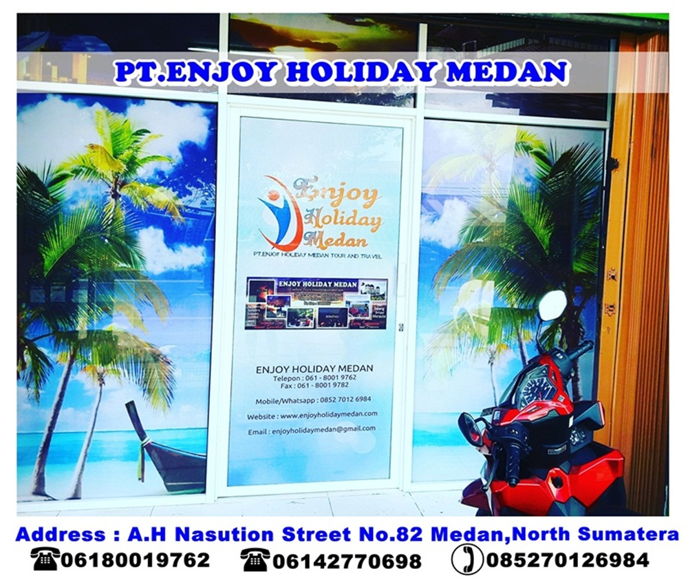 PT.ENJOY HOLIDAY MEDAN TOUR AND TRAVEL