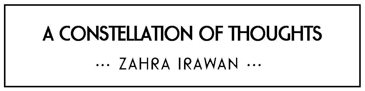 Zahra Irawan's Constellation of Thoughts