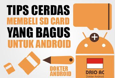 Tips Cerdas membeli SD Card yang bagus untuk Android - Drio AC, Dokter Android