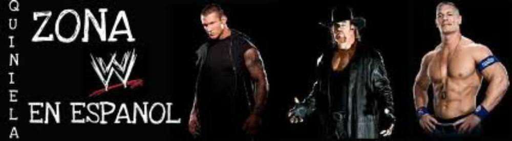 QUINIELA ZONA WWE EN ESPAÑOL