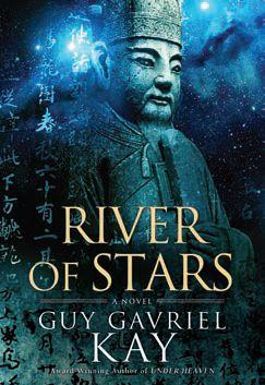 River of Stars de Guy gavriel Kay