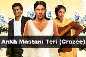 Ankh Mastani Teri (Crazee)